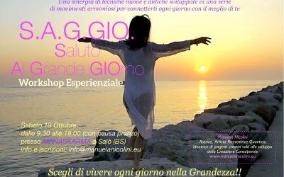 S. A. G. GIO. Saluto Al Grande GIOrno: Workshop Esperienziale
